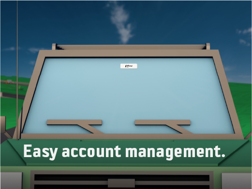 Easy account management.
